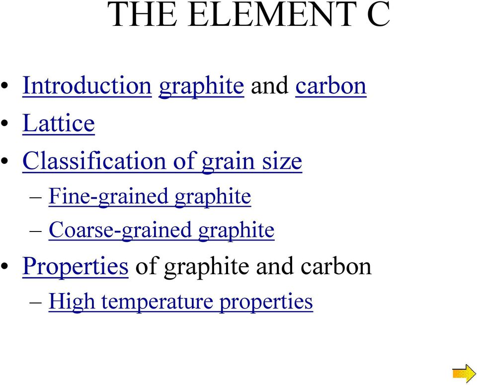 Fine-grained graphite Coarse-grained graphite