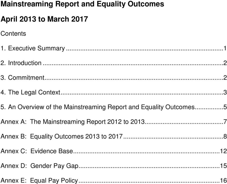 An Overview of the Mainstreaming Report and Equality Outcomes.