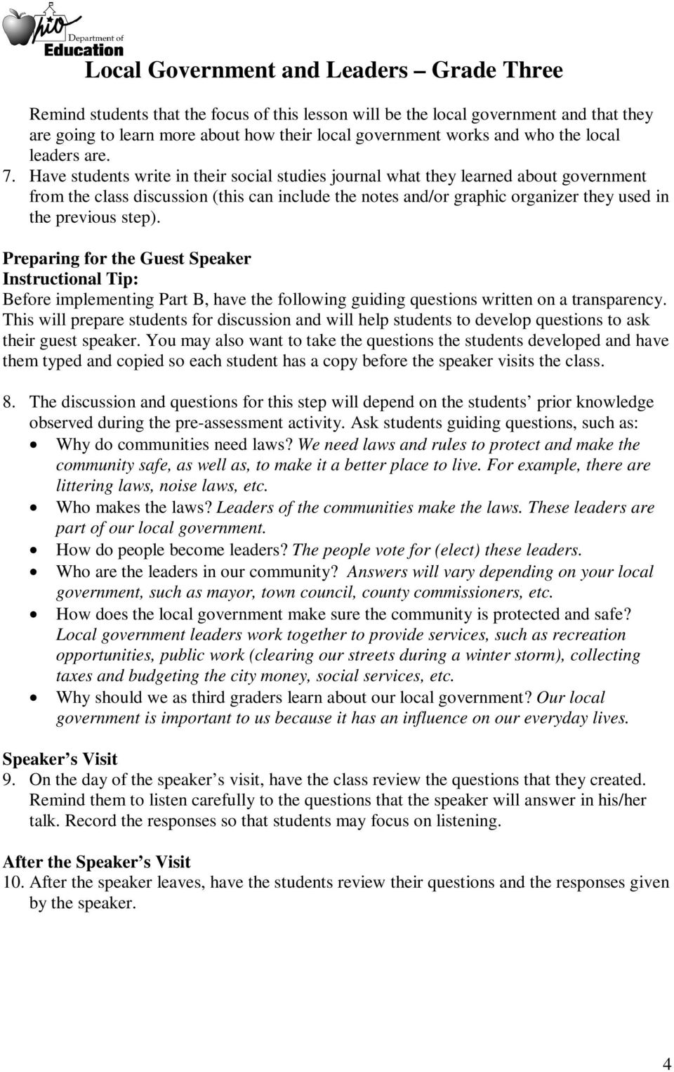 Preparing for the Guest Speaker Instructional Tip: Before implementing Part B, have the following guiding questions written on a transparency.