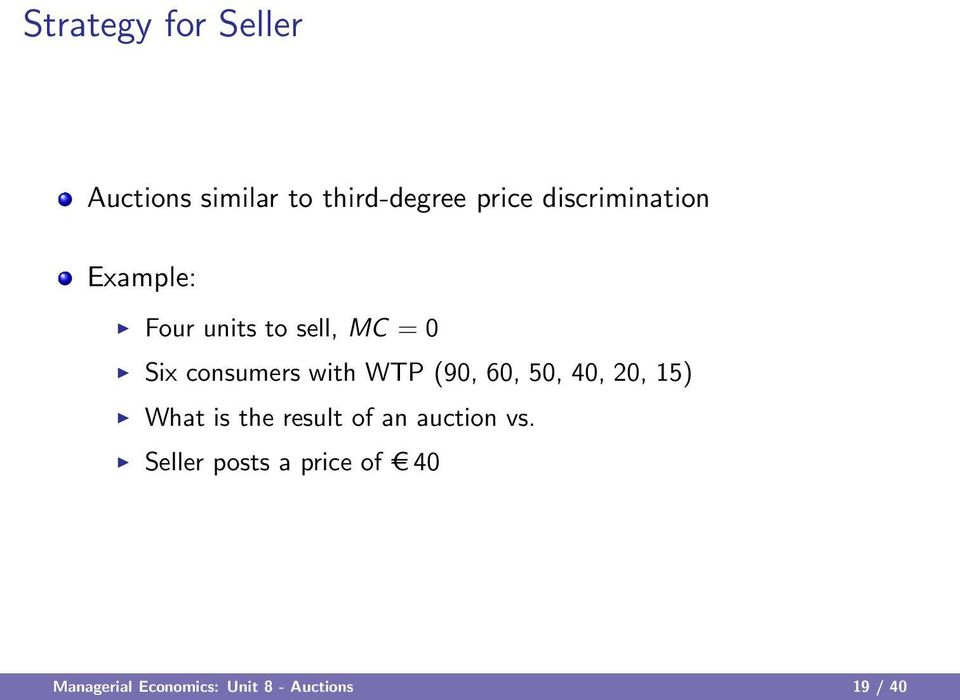 with WTP (90, 60, 50, 40, 20, 15) What is the result of an auction