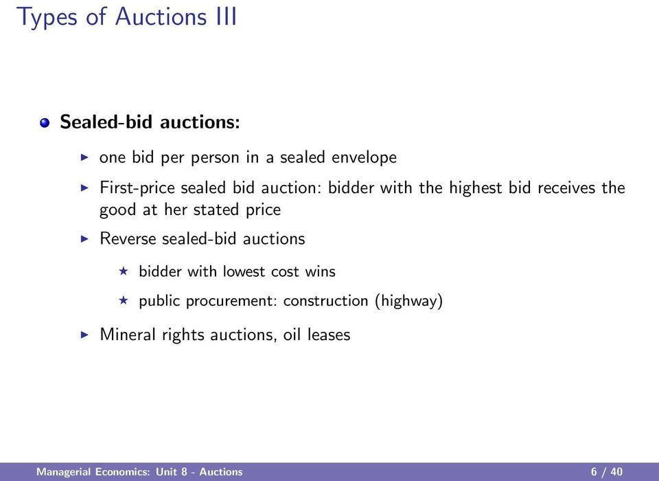 stated price Reverse sealed-bid auctions bidder with lowest cost wins public procurement: