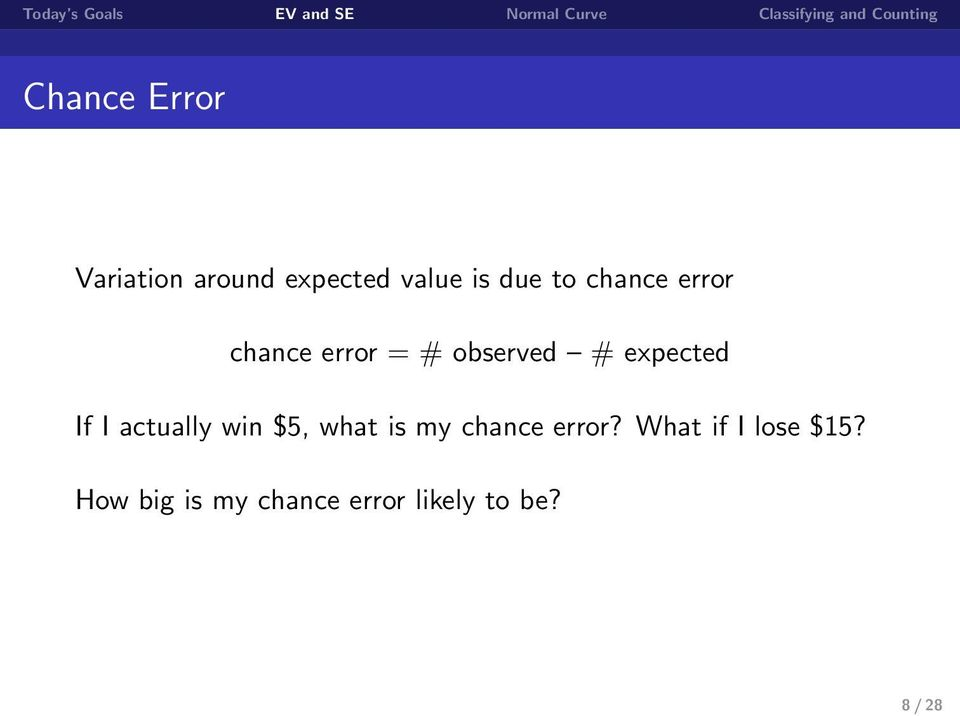 actually win $5, what is my chance error?