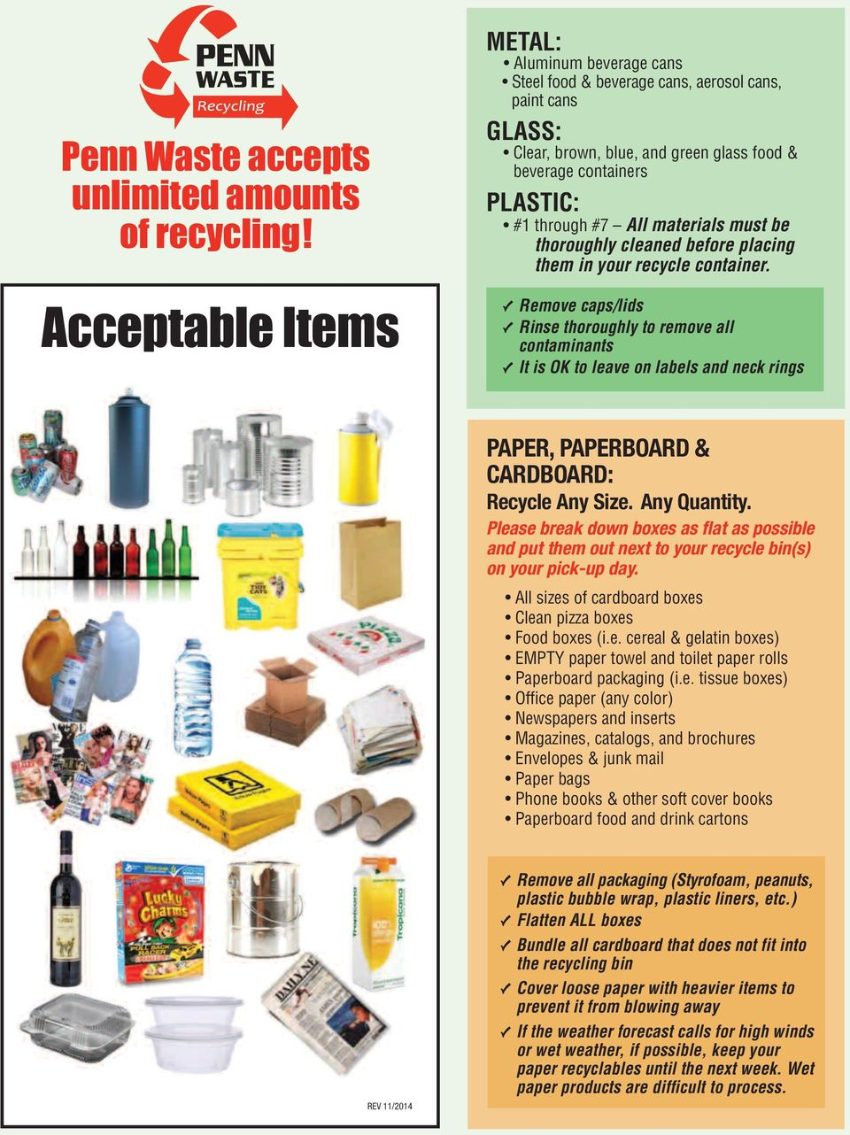 materials must be thoroughly cleaned before placing them in your recycle container.