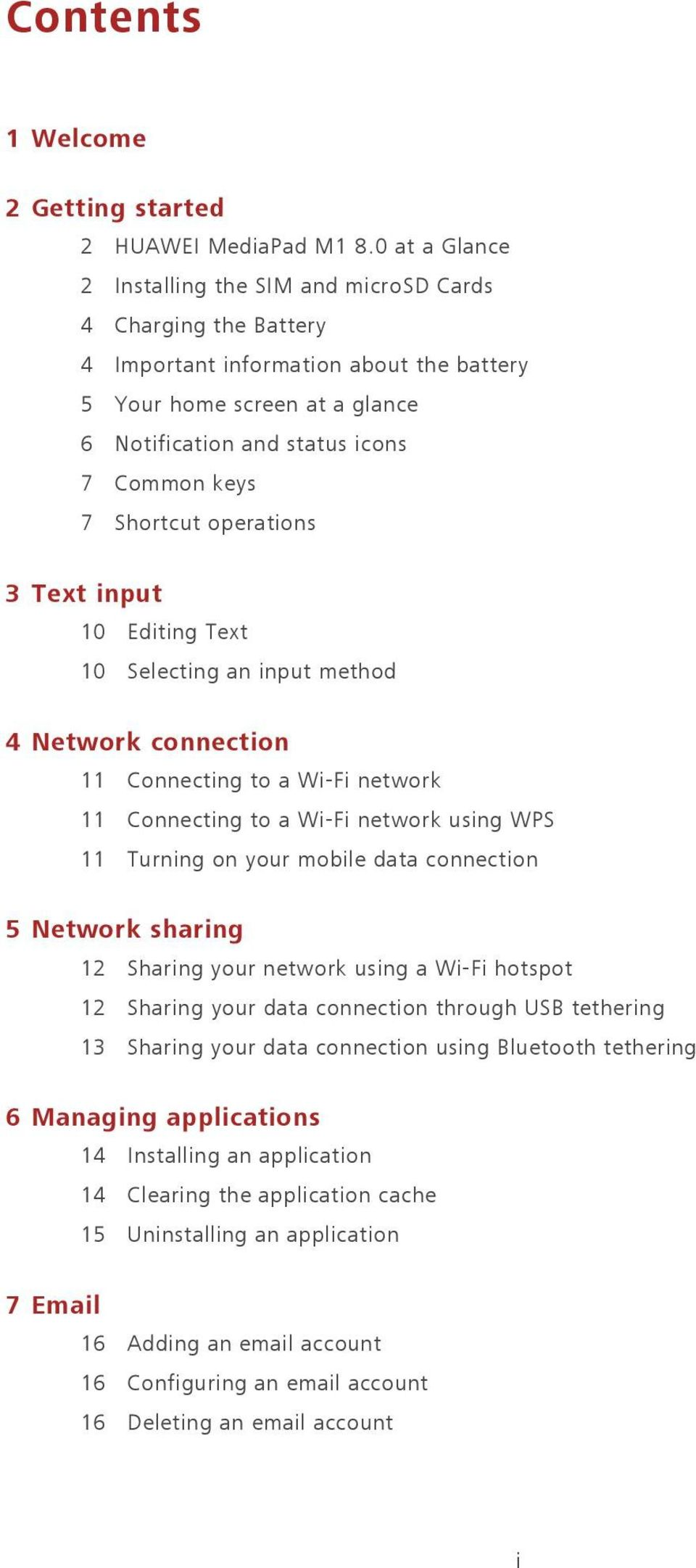 Shortcut operations 3 Text input 10 Editing Text 10 Selecting an input method 4 Network connection 11 Connecting to a Wi-Fi network 11 Connecting to a Wi-Fi network using WPS 11 Turning on your