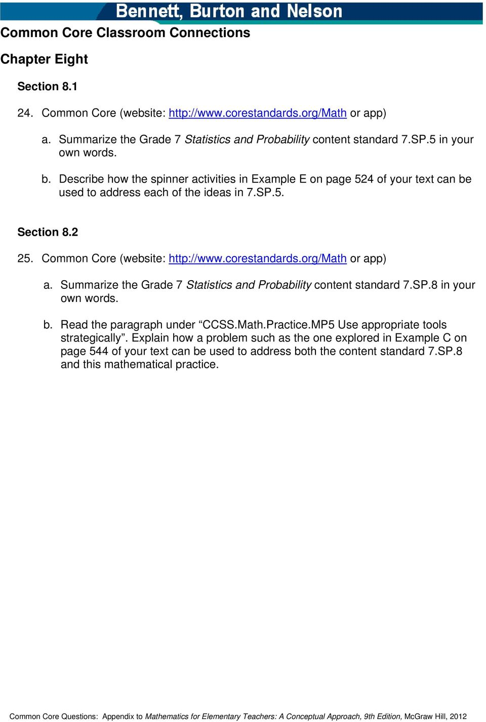corestandards.org/math or app) a. Summarize the Grade 7 Statistics and Probability content standard 7.SP.8 in your own words. b. Read the paragraph under CCSS.Math.Practice.