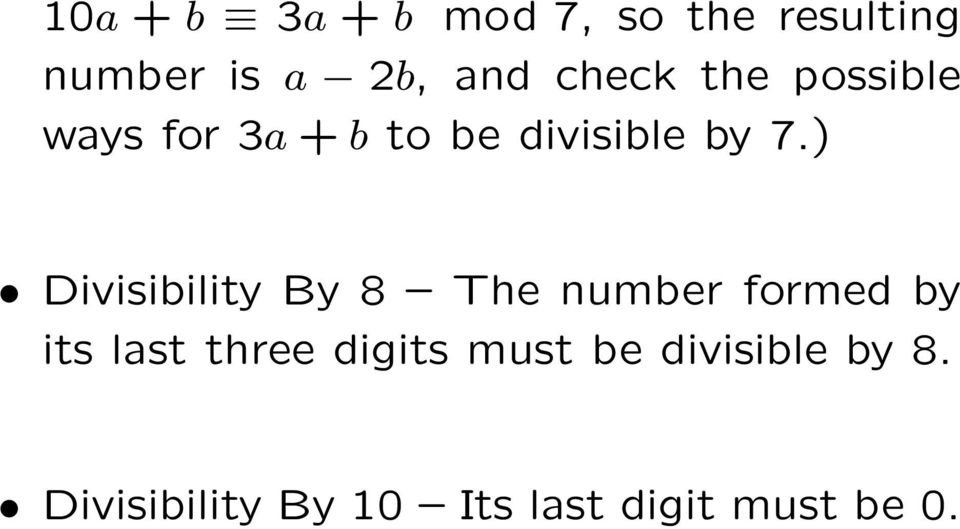 ) Divisibility By 8 The number formed by its last three