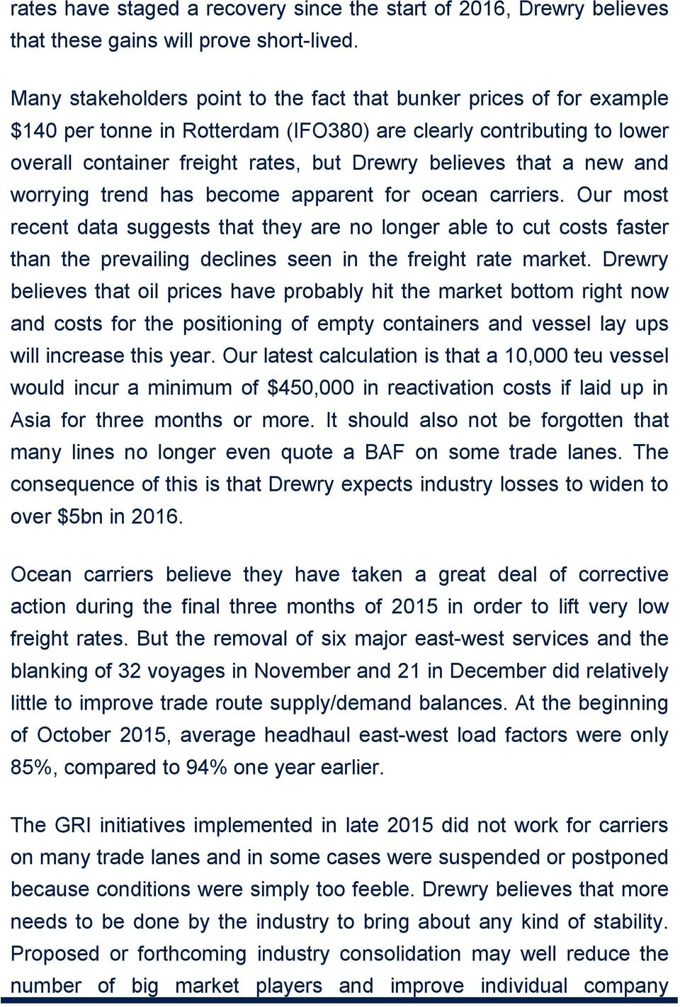 a new and worrying trend has become apparent for ocean carriers.