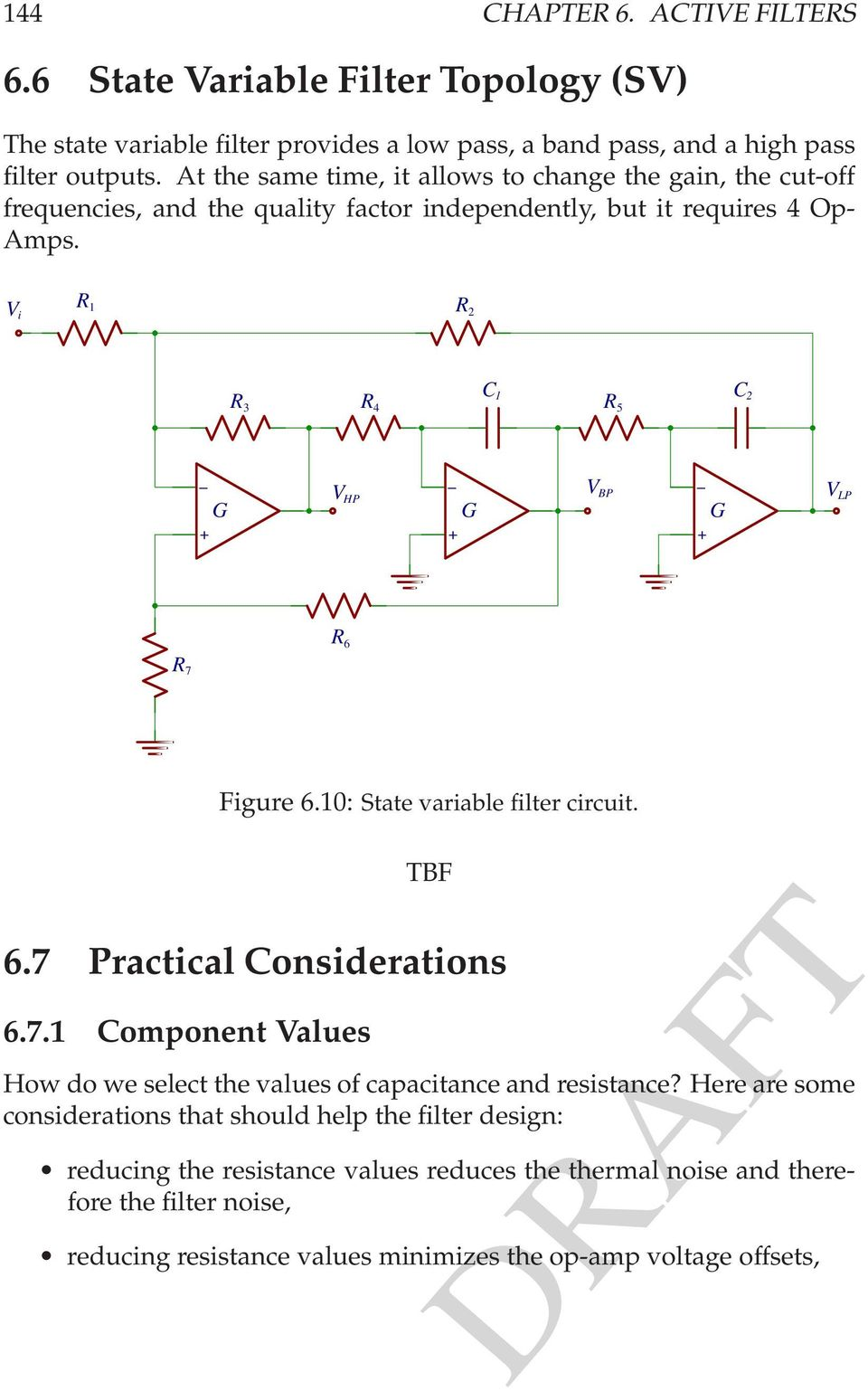 61: State variable filter circuit TBF 67 Practical Considerations 671 Component Values How do we select the values of capacitance and resistance?