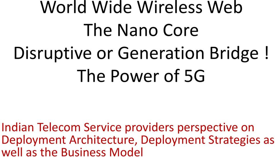 The Power of 5G Indian Telecom Service providers