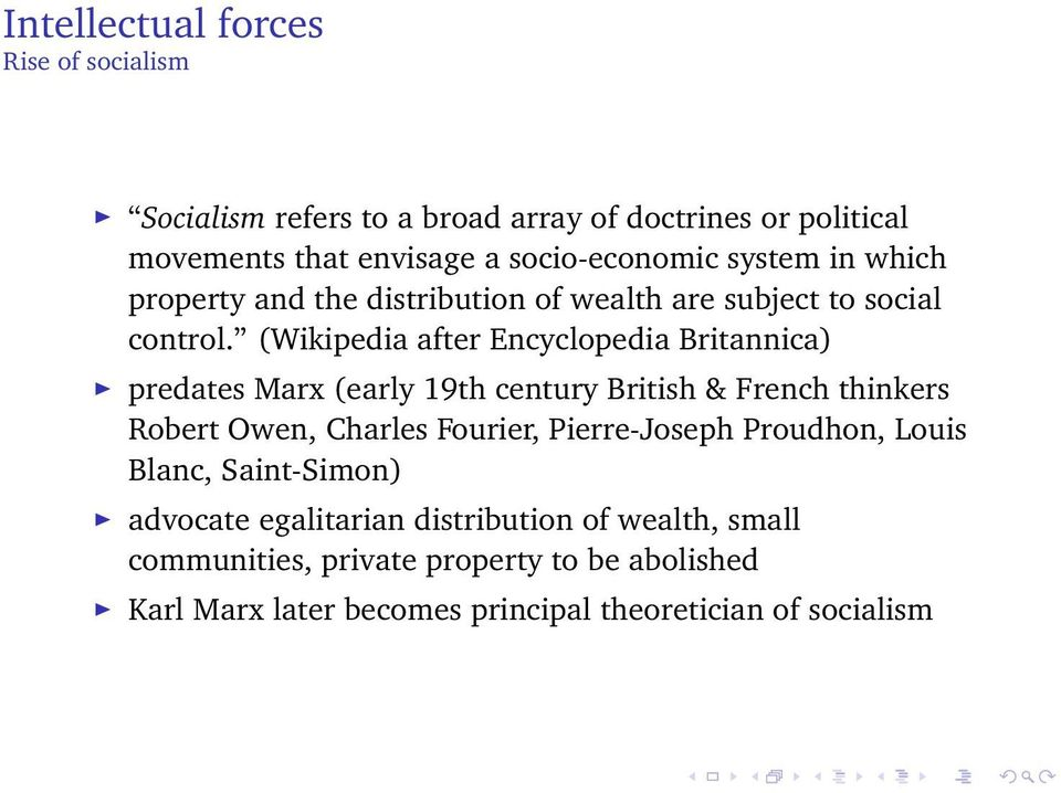 (Wikipedia after Encyclopedia Britannica) predates Marx (early 19th century British & French thinkers Robert Owen, Charles Fourier,