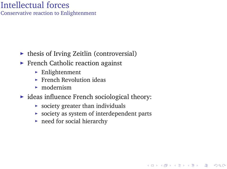 Revolution ideas modernism ideas influence French sociological theory: society