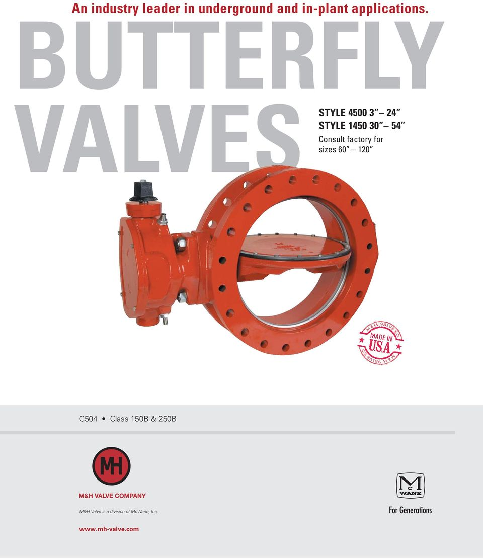 BUTTERFLY VALVES STYLE 4500 3 24 STYLE 1450 30 54