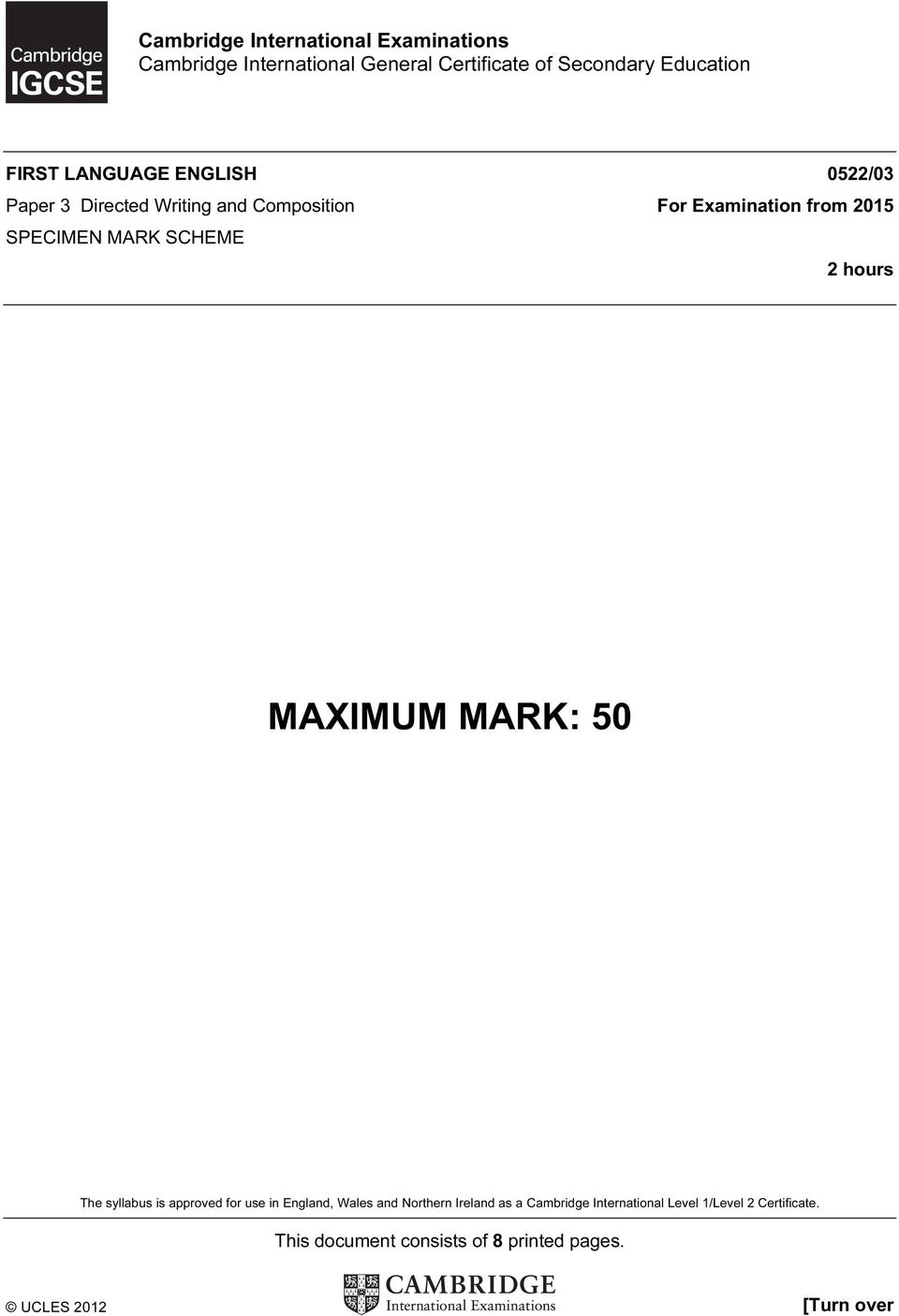 SCHEME 2 hours MAXIMUM MARK: 50 The syllabus is approved for use in England, Wales and Northern Ireland as a