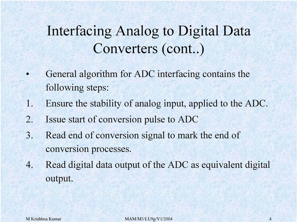 Issue start of conversion pulse to ADC 3.