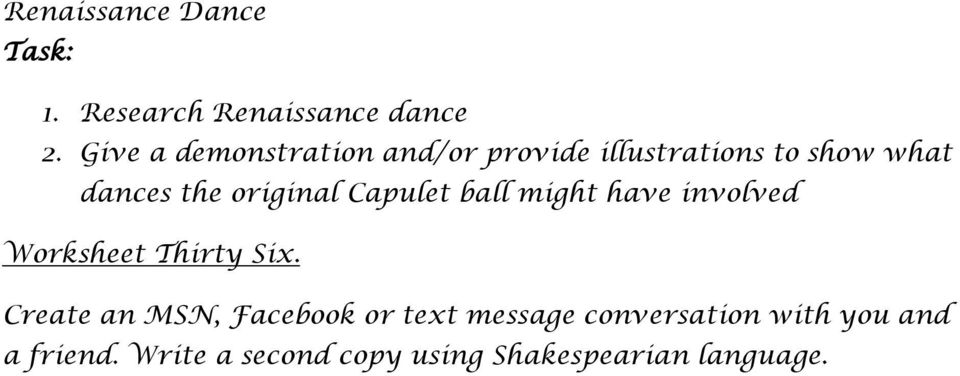 original Capulet ball might have involved Worksheet Thirty Six.