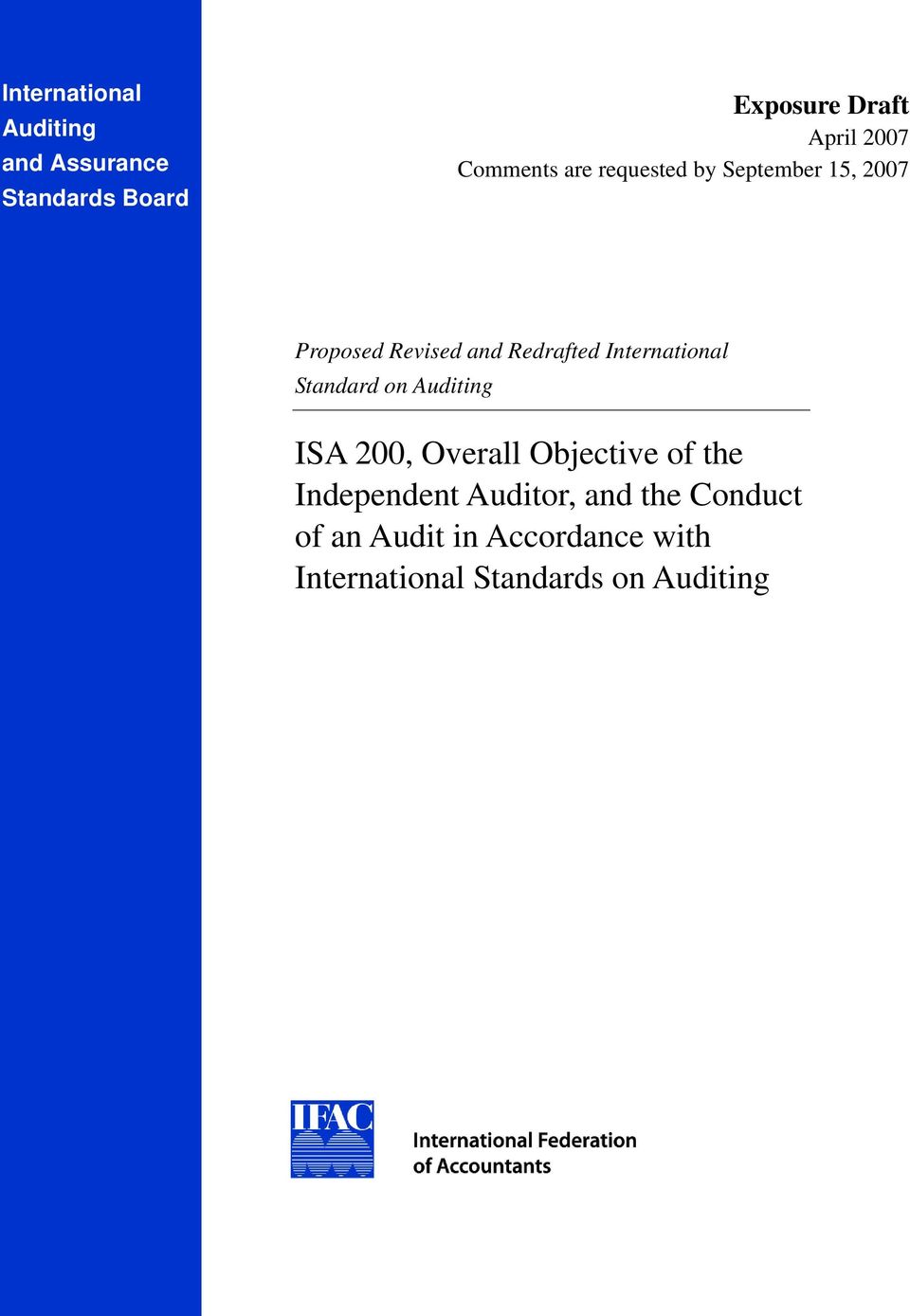 International Standard on Auditing ISA 200, Overall Objective of the Independent