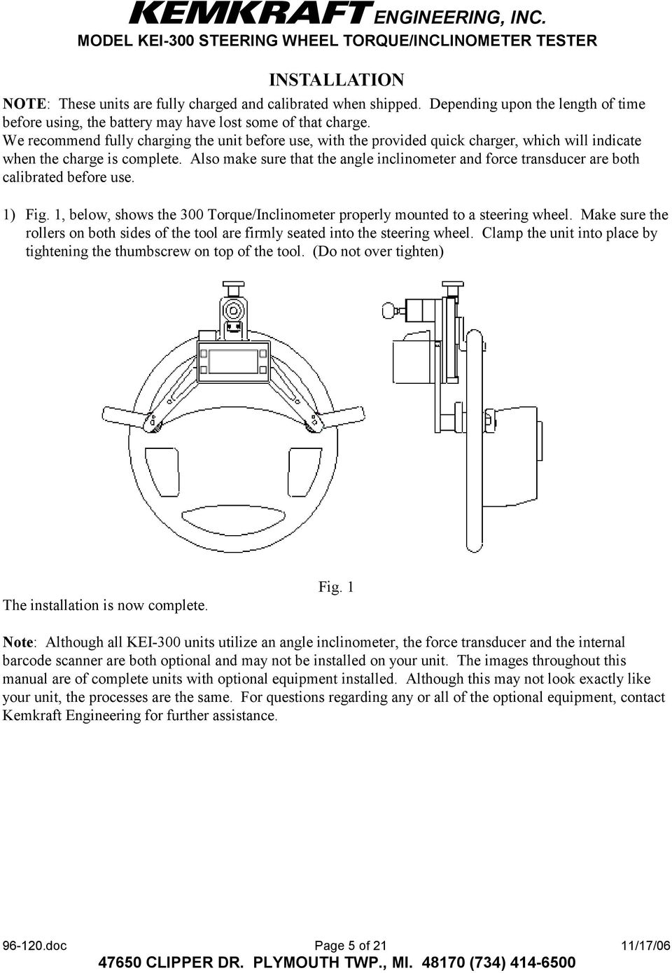 Instruction Manual Steering Wheel Torque Inclinometer System Model Wiring Diagram Also Make Sure That The Angle And Force Transducer Are Both Calibrated Before Use