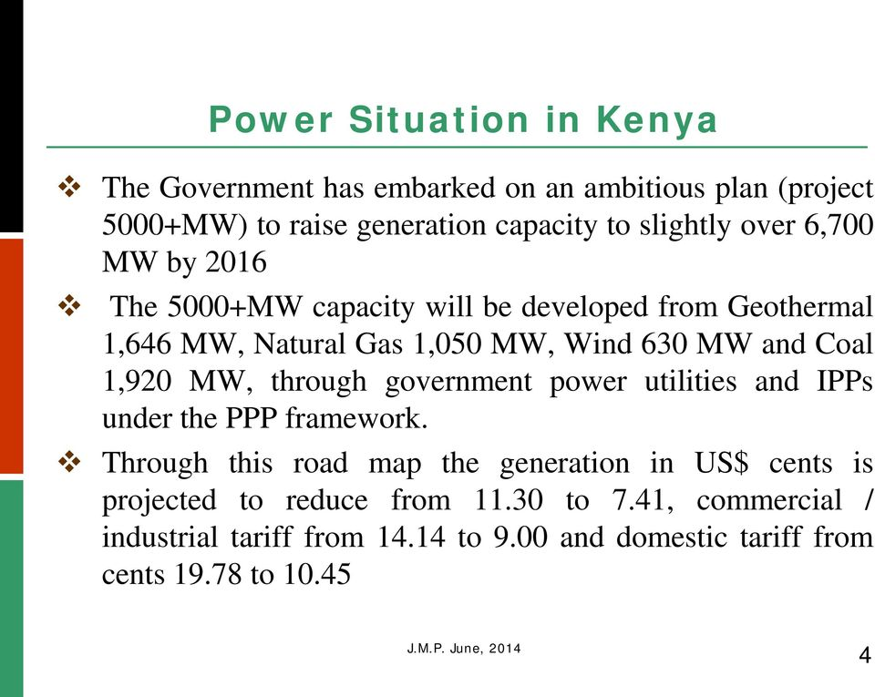 1,920 MW, through government power utilities and IPPs under the PPP framework.