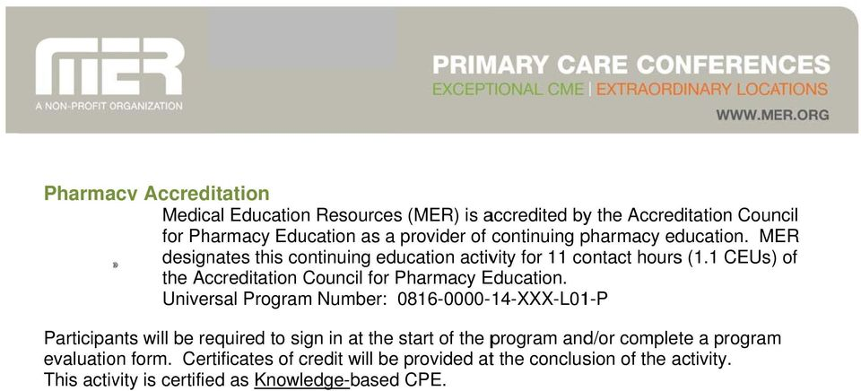 1 CEUs) of the Accreditation Council for Pharmacy Education.