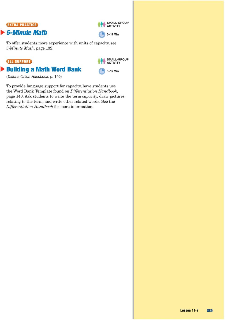 140) 5 15 Min To provide language support for capacity, have students use the Word Bank Template found on Differentiation