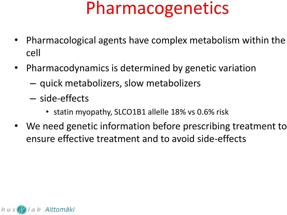 metabolizers side-effects statin myopathy, SLCO1B1 allelle 18% vs 0.