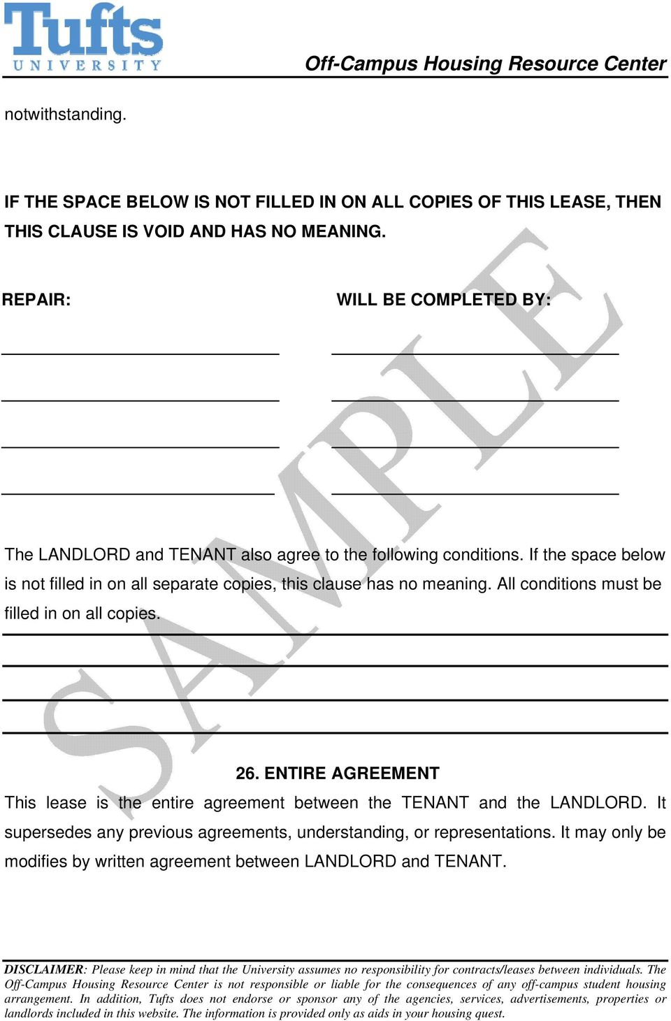 If the space below is not filled in on all separate copies, this clause has no meaning. All conditions must be filled in on all copies. 26.