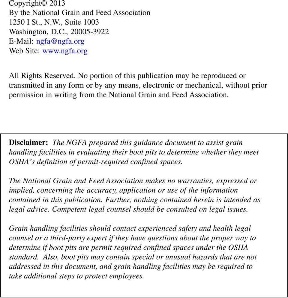 Disclaimer: The NGFA prepared this guidance document to assist grain handling facilities in evaluating their boot pits to determine whether they meet OSHA s definition of permit-required confined