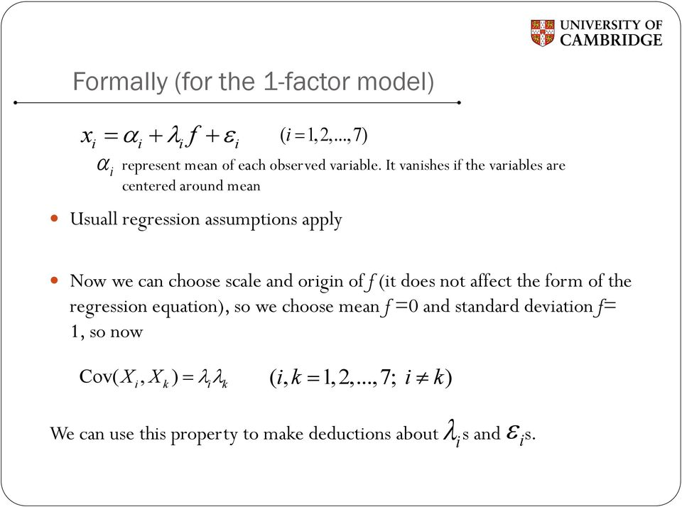 and origin of f (it does not affect the form of the regression equation), so we choose mean f =0 and standard