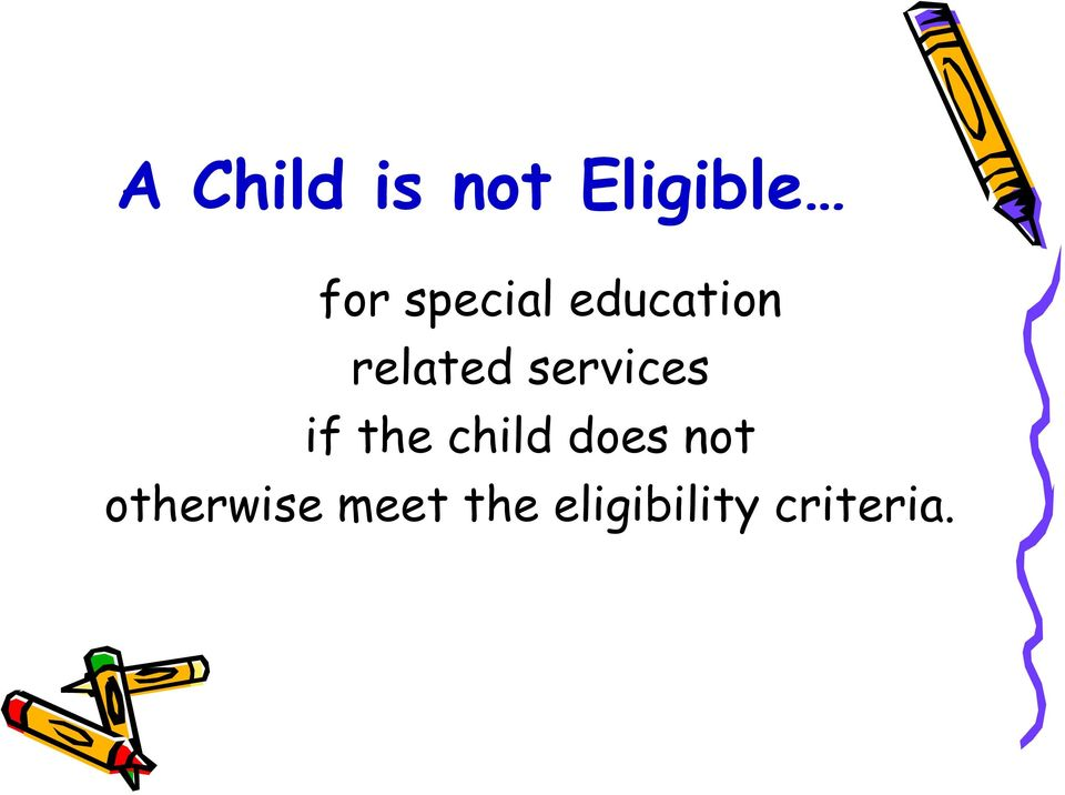 services if the child does not