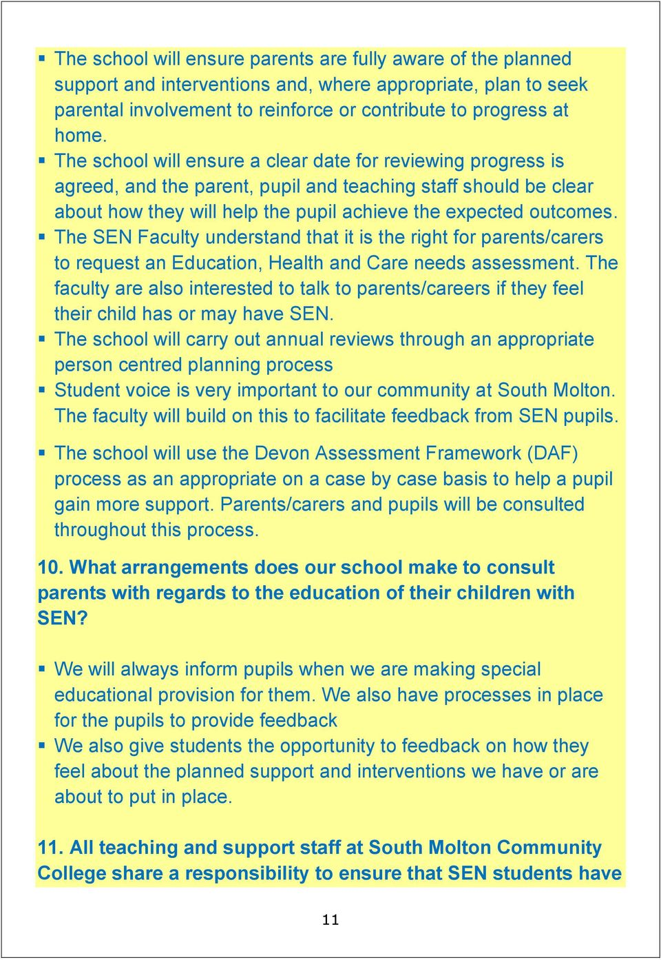 The SEN Faculty understand that it is the right for parents/carers to request an Education, Health and Care needs assessment.