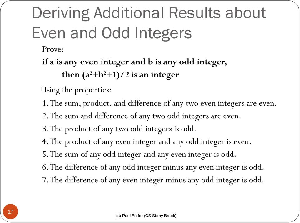 3. The product of any two odd integers is odd. 4. The product of any even integer and any odd integer is even. 5.