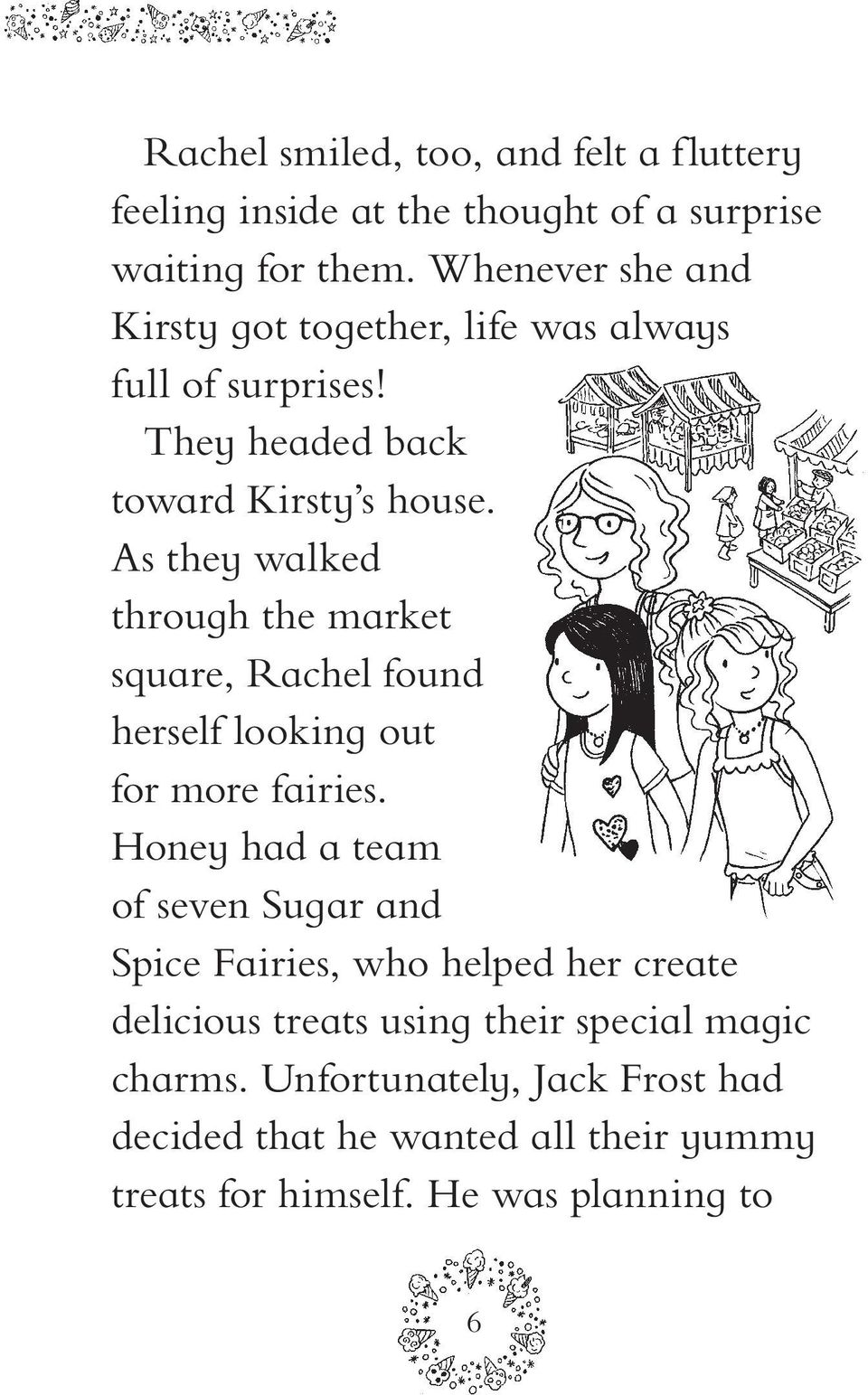 As they walked through the market square, Rachel found herself looking out for more fairies.