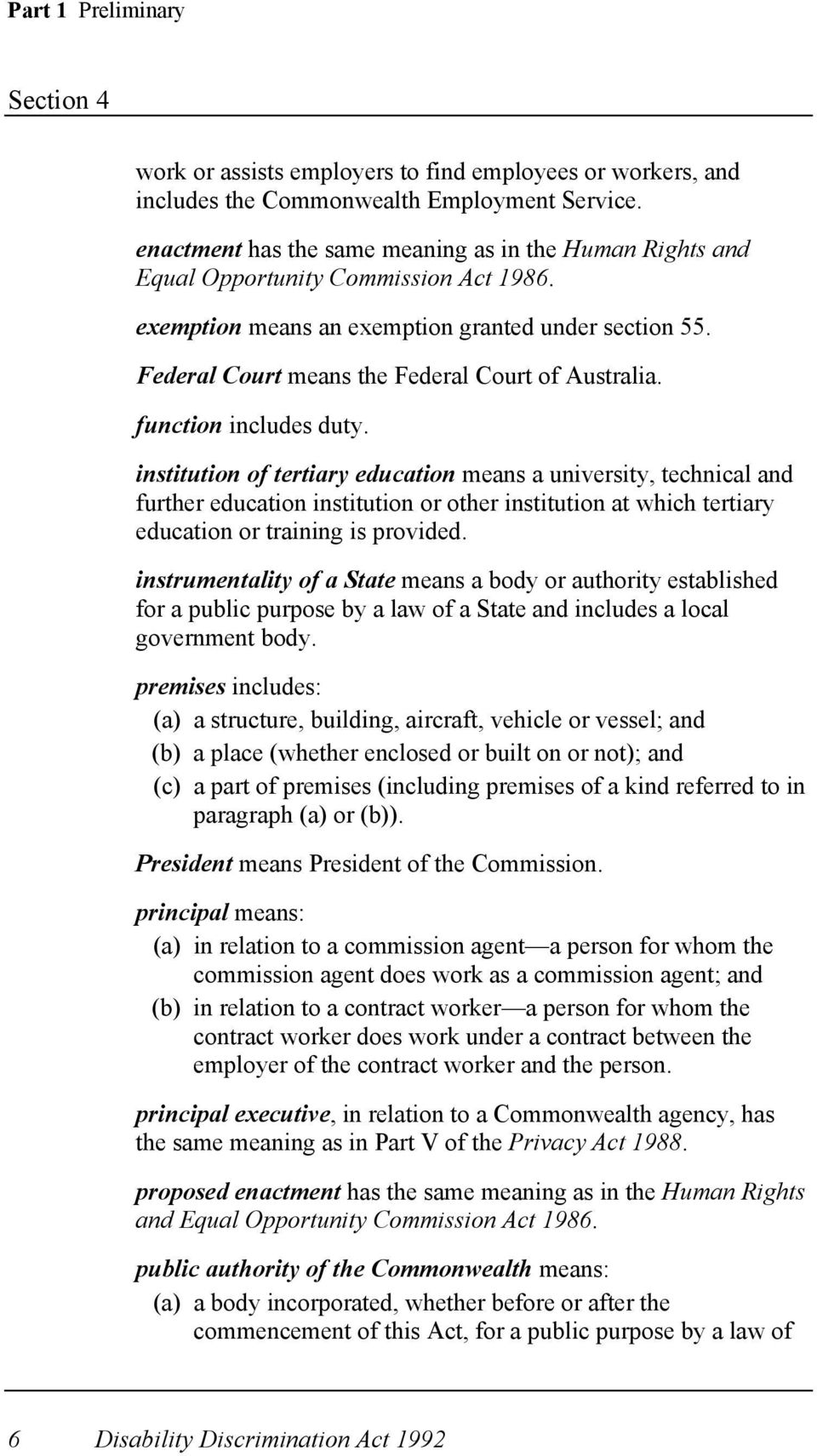 Federal Court means the Federal Court of Australia. function includes duty.