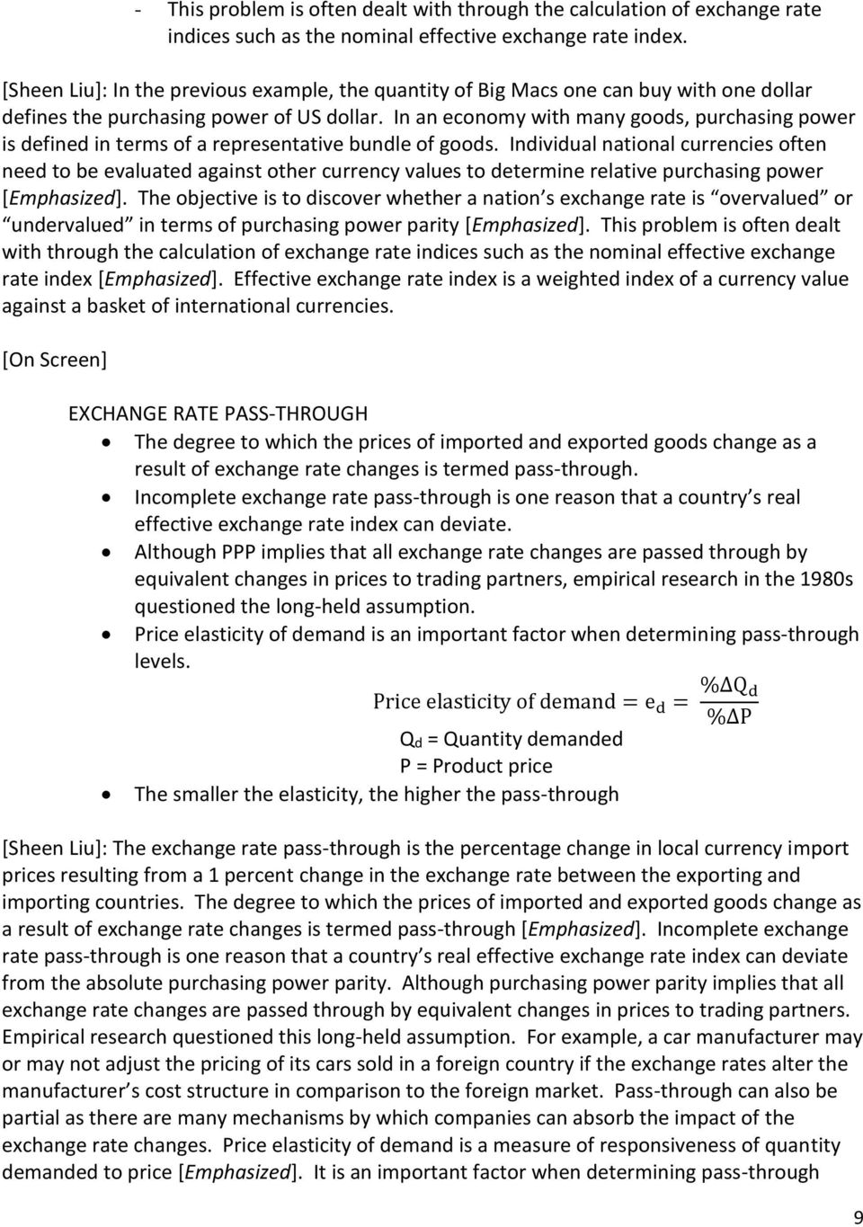 In an economy with many goods, purchasing power is defined in terms of a representative bundle of goods.