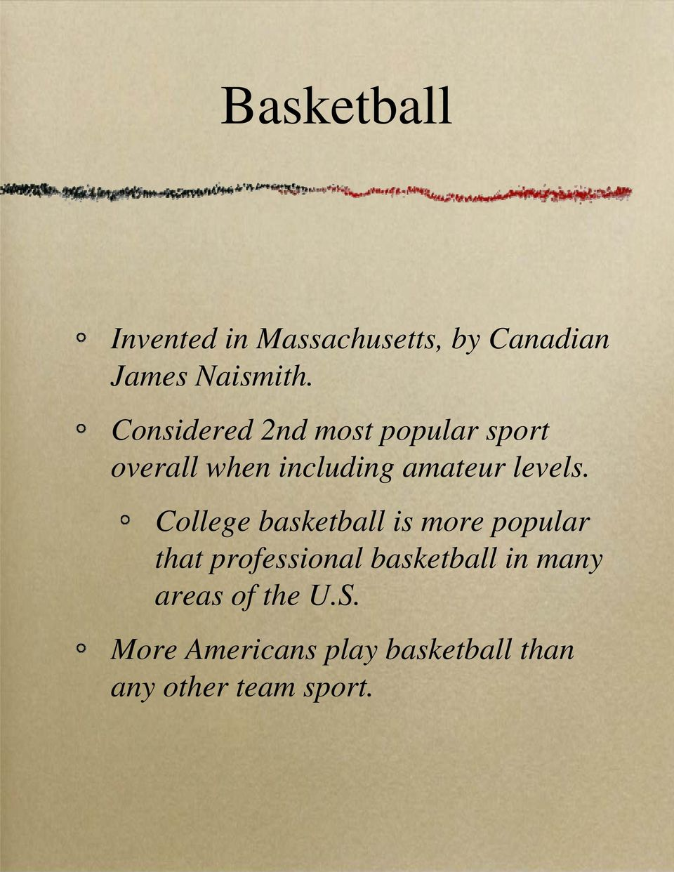 College basketball is more popular that professional basketball in many
