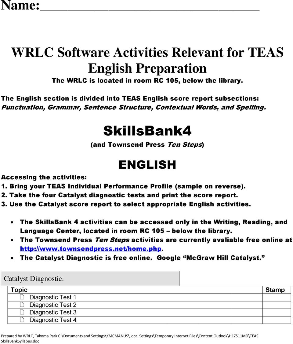 SkillsBank4 (and Townsend Press Ten Steps) ENGLISH Accessing the activities: 1. Bring your TEAS Individual Performance Profile (sample on reverse). 2.