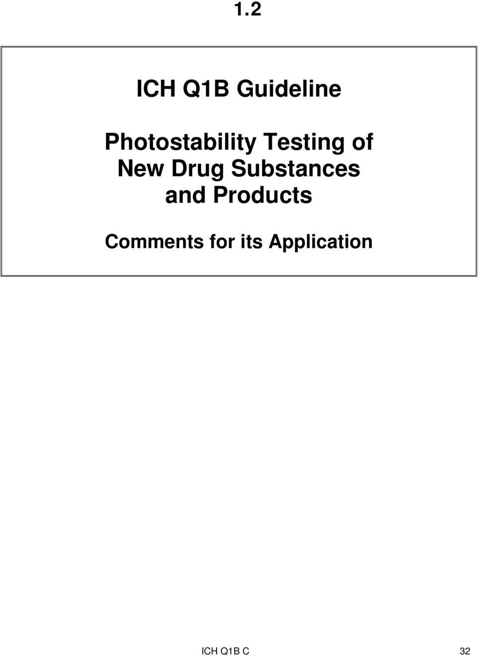 Drug Substances and Products