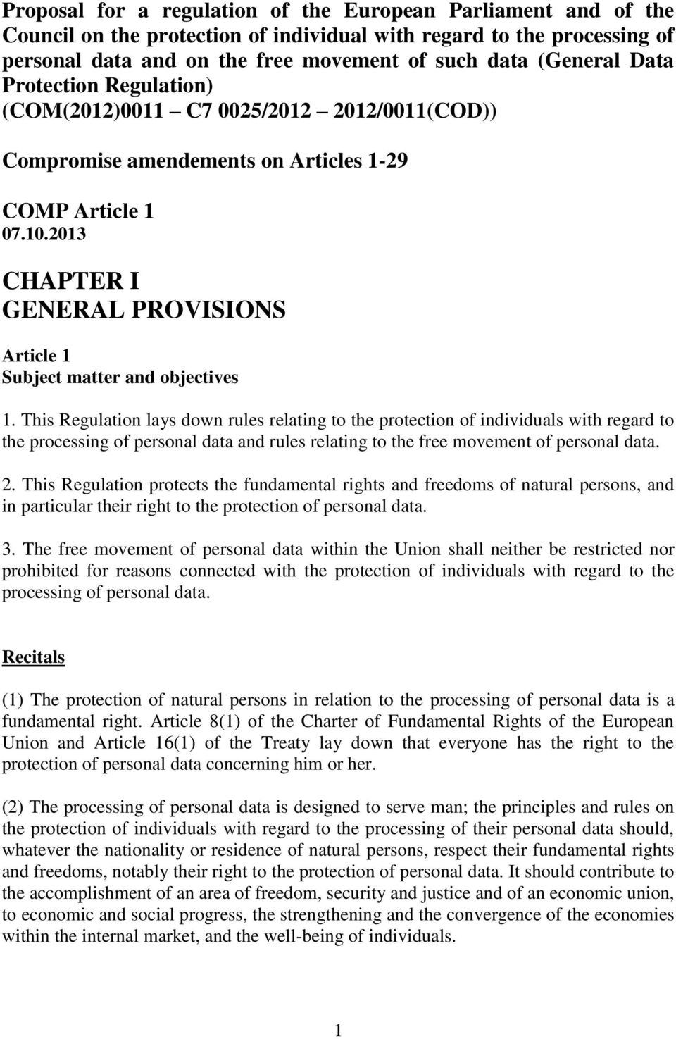 2013 CHAPTER I GENERAL PROVISIONS Article 1 Subject matter and objectives 1.