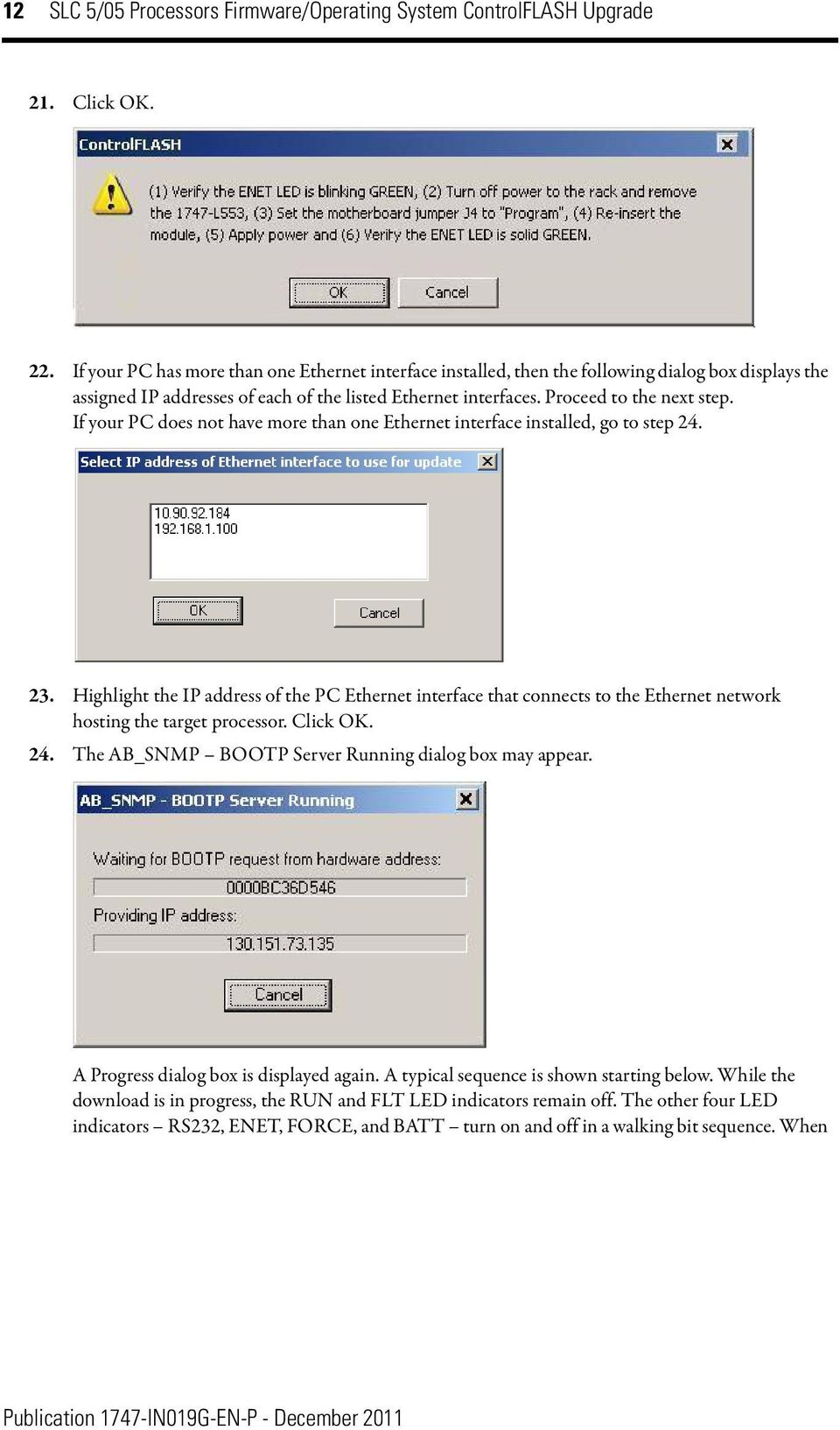 If your PC does not have more than one Ethernet interface installed, go to step 24. 23.