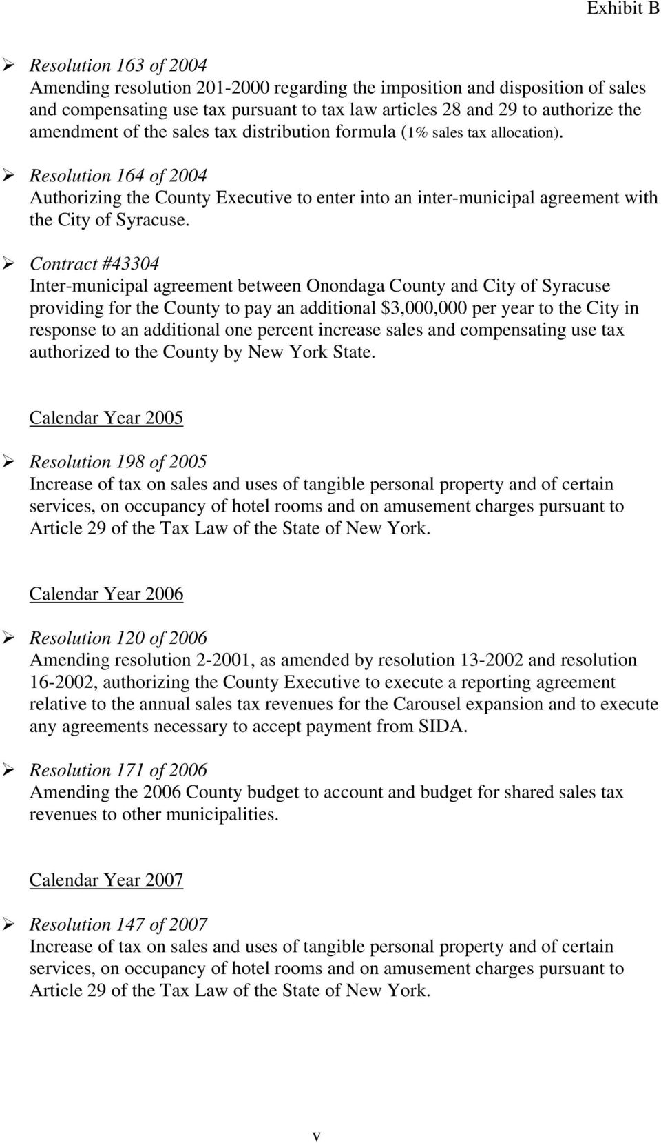 Contract #43304 Inter-municipal agreement between Onondaga County and City of Syracuse providing for the County to pay an additional $3,000,000 per year to the City in response to an additional one