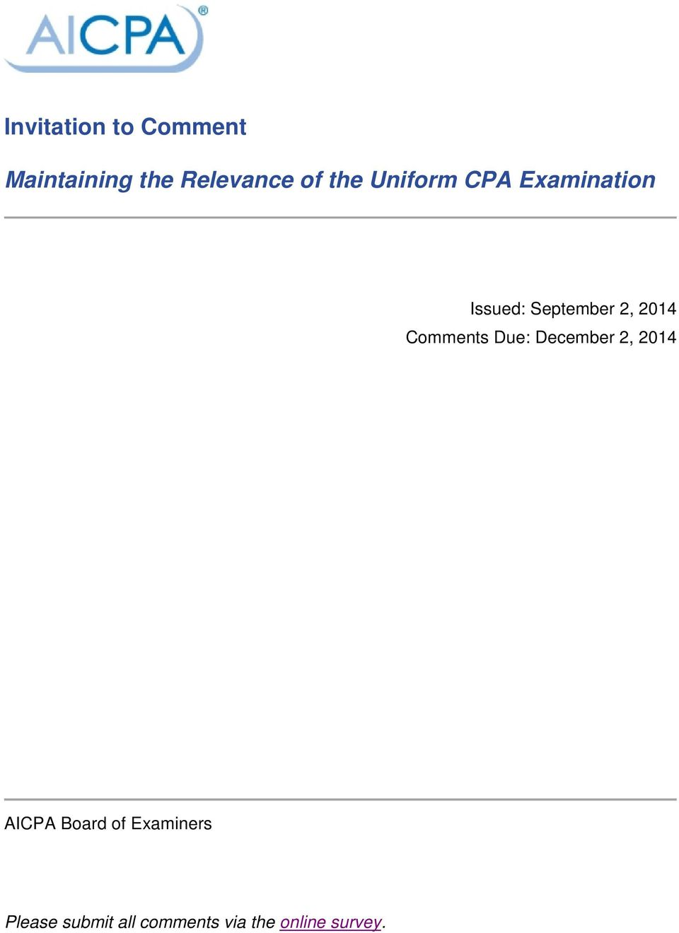 2014 Comments Due: December 2, 2014 AICPA Board of