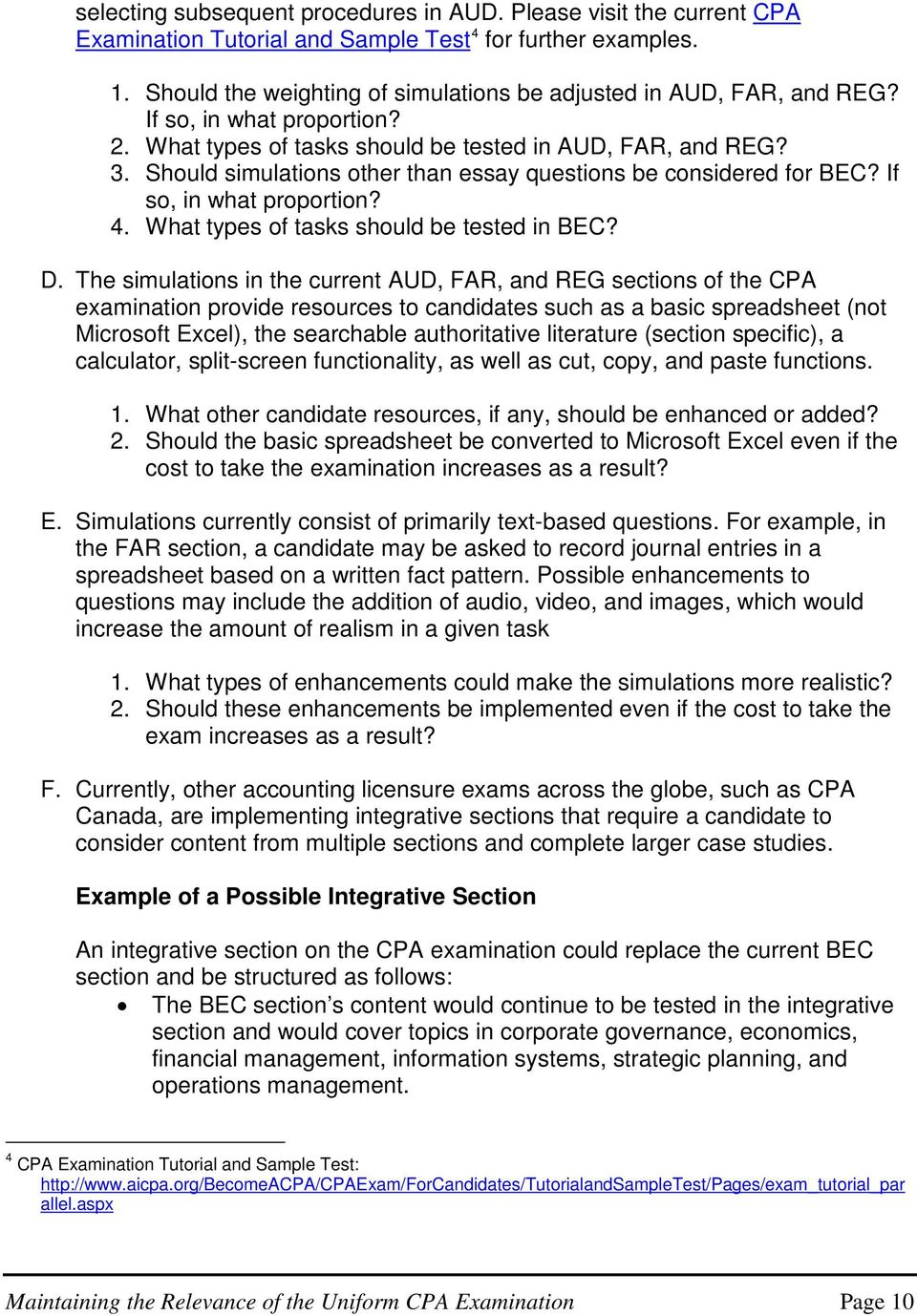 Should simulations other than essay questions be considered for BEC? If so, in what proportion? 4. What types of tasks should be tested in BEC? D.