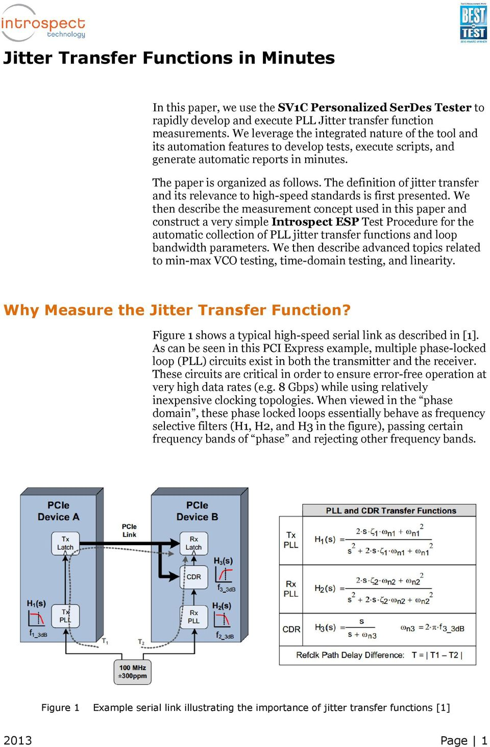 The definition of jitter transfer and its relevance to high-speed standards is first presented.