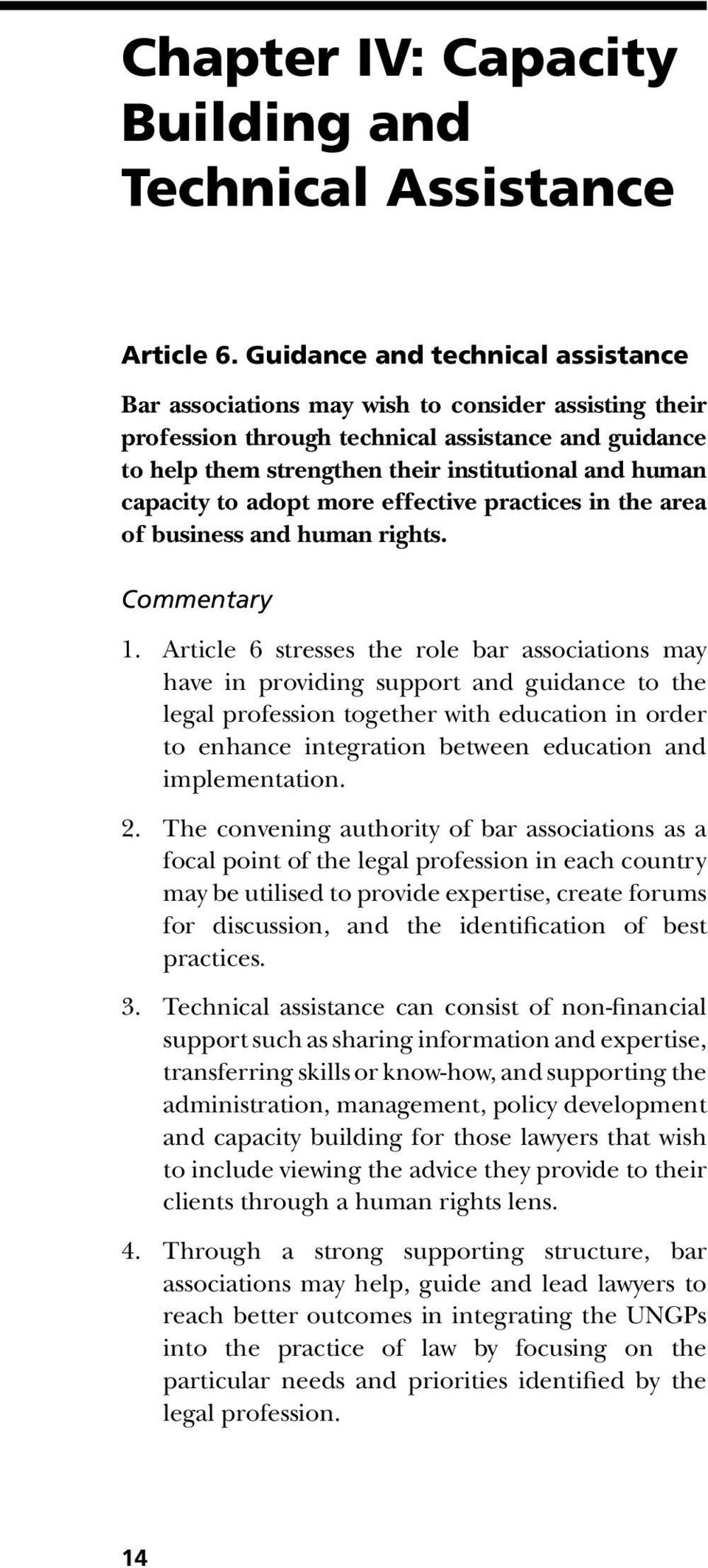 capacity to adopt more effective practices in the area of business and human rights. Commentary 1.