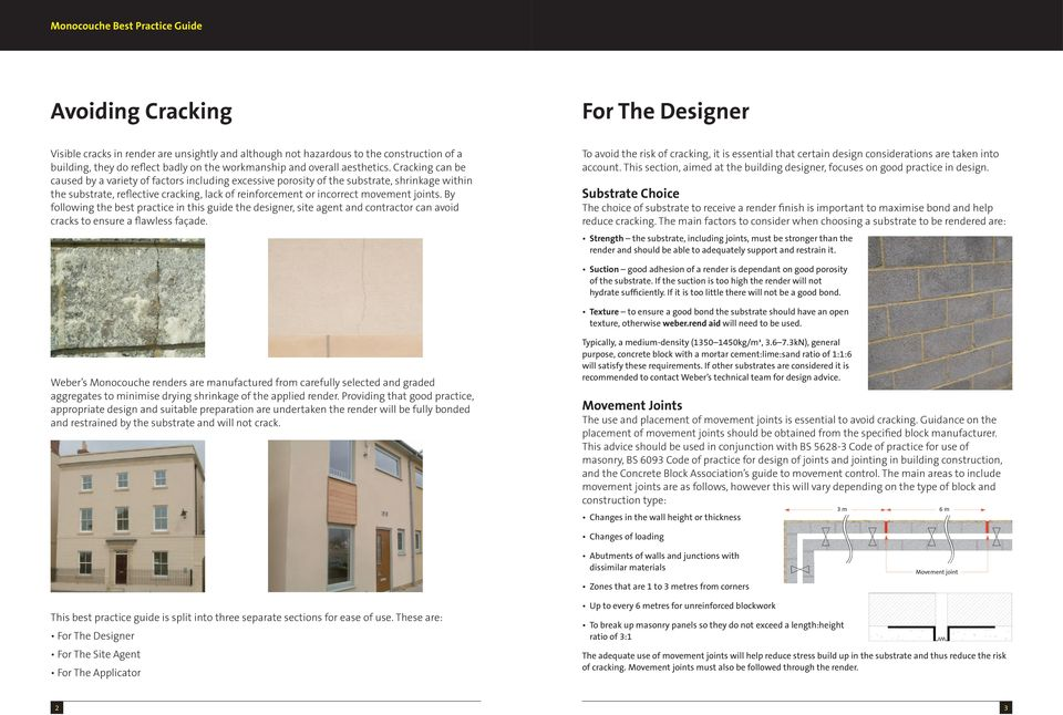 By following the best practice in this guide the designer, site agent and contractor can avoid cracks to ensure a flawless façade.
