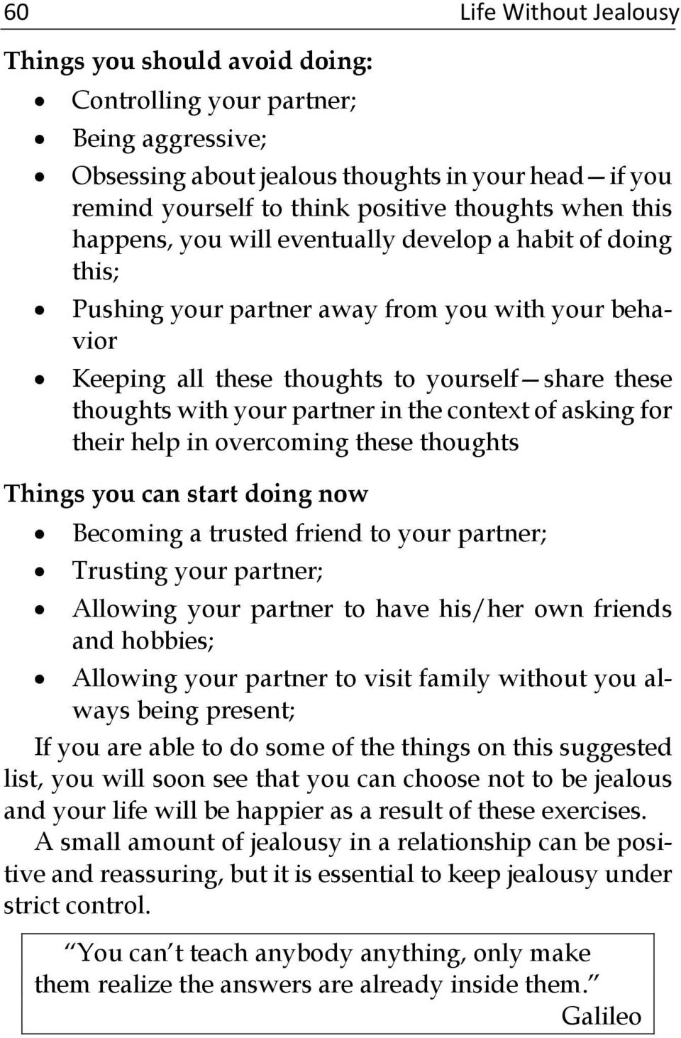 partner in the context of asking for their help in overcoming these thoughts Things you can start doing now Becoming a trusted friend to your partner; Trusting your partner; Allowing your partner to