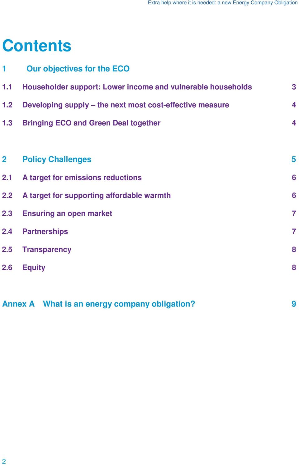 3 Bringing ECO and Green Deal together 4 2 Policy Challenges 5 2.1 A target for emissions reductions 6 2.