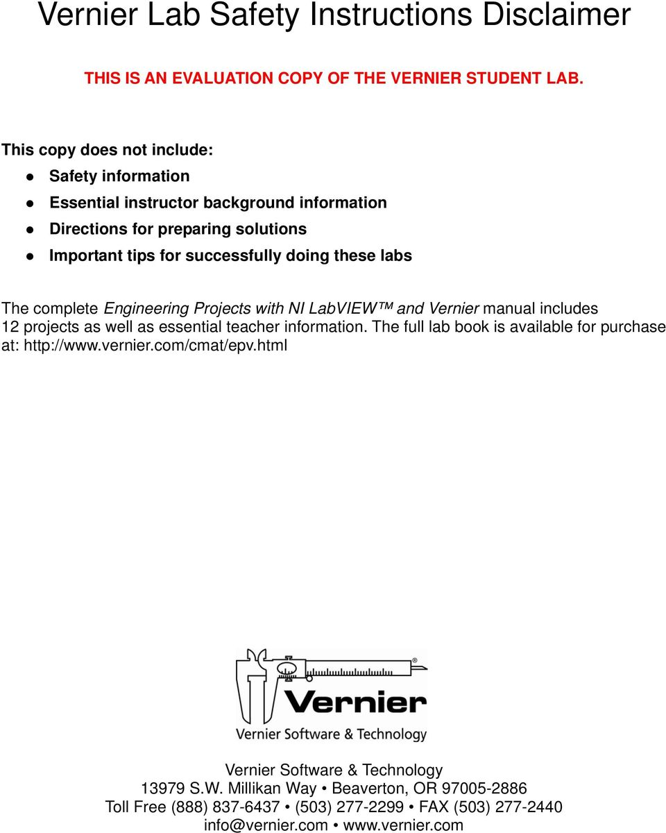 these labs The complete Engineering Projects with NI LabVIEW and Vernier manual includes 12 projects as well as essential teacher information.