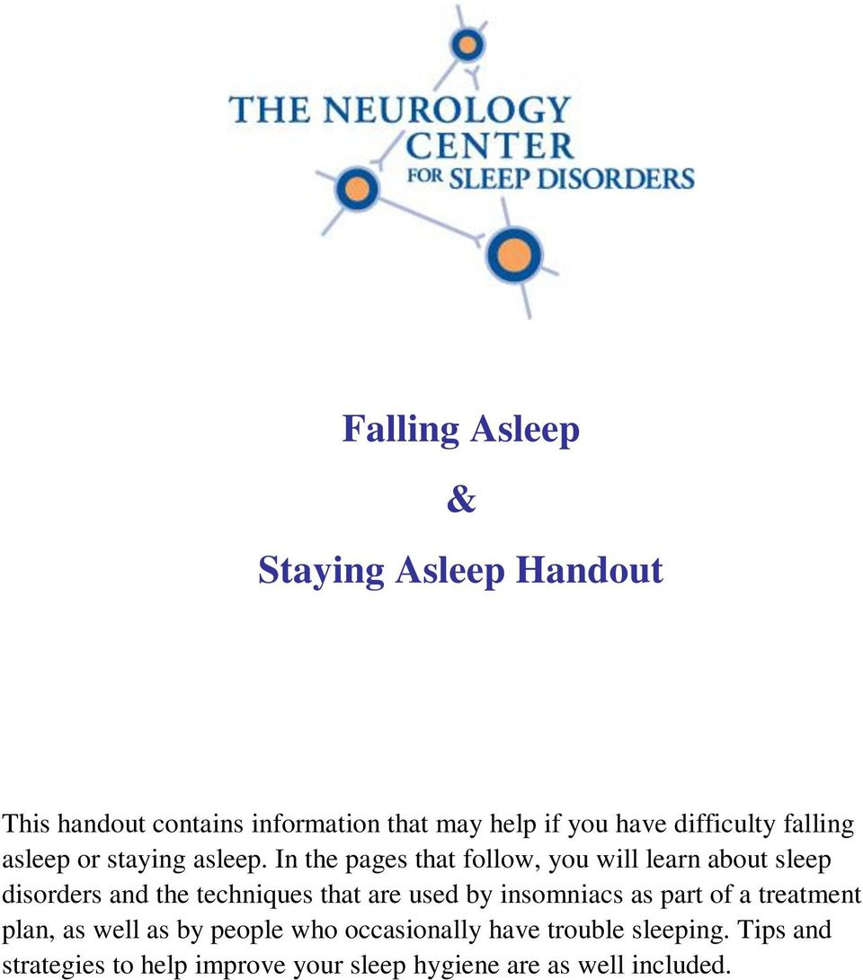 In the pages that follow, you will learn about sleep disorders and the techniques that are used by