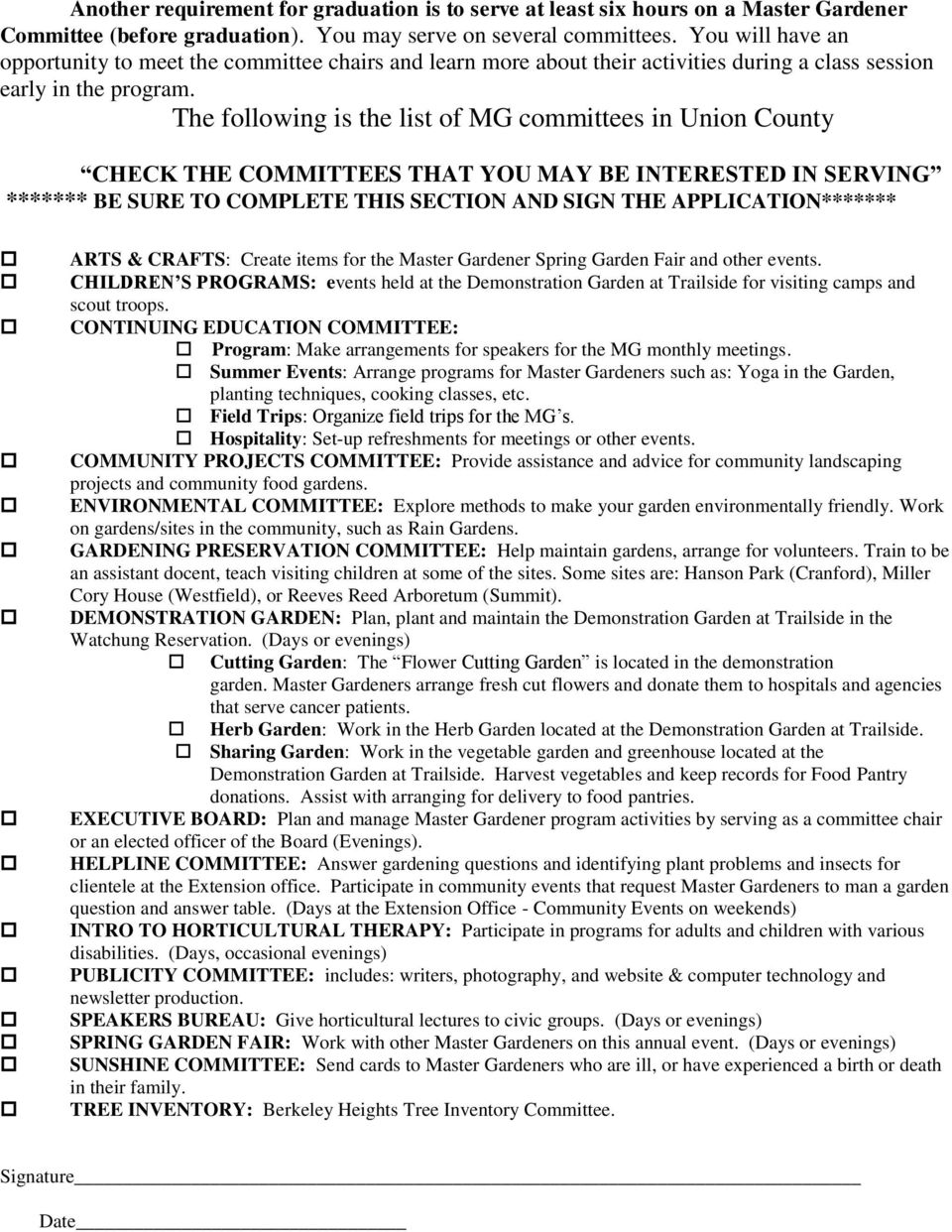 The following is the list of MG committees in Union County CHECK THE COMMITTEES THAT YOU MAY BE INTERESTED IN SERVING ******* BE SURE TO COMPLETE THIS SECTION AND SIGN THE APPLICATION******* ARTS &